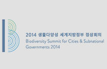 Biodiversity Summit for cities & Subnational Governments 2014