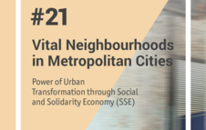 Peer Learning Note 21- Vital Neighborhooods in Metropolitan Cities
