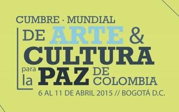 La Cumbre Mundial de Arte y Cultura para la Paz de Colombia