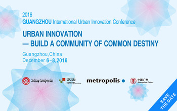 2016 Guangzhou International Urban Innovation Conference