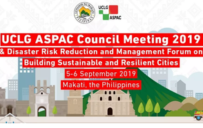 """UCLG ASPAC Council Meeting """"Building Sustainable and Resilient Asia-Pacific Cities"""