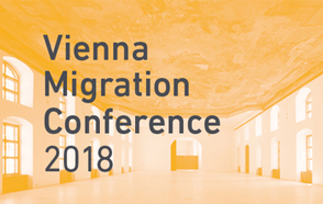 Vienna Migration Conference 2018 - From Crisis Management to Future Governance