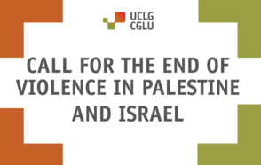 Call for the end of violence in Palestine and Israel