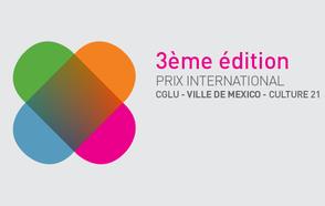 Plus que 6 semaines pour participer au Prix CGLU – Ville de Mexico - Culture 21