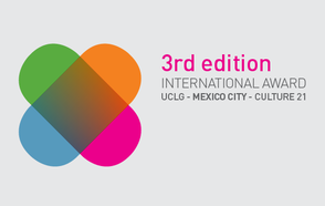 Only 6 weeks left to participate in the UCLG Award - Mexico City - Culture 21