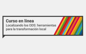 CGLU y Diputación de Barcelona lanzan su primer curso en línea para la Localización de los ODS