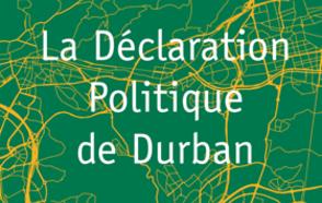 La Déclaration Politique de Durban