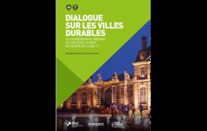 Dialogue sur les villes durables : la gouvernance urbaine au coeur de la mise en oeuvre de l
