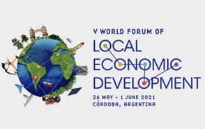 The V WFLED is about to start!  The V World Forum of Local Economic Development takes place soon