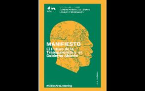 MANIFIESTO:  El Futuro de la Transparencia y el Gobierno Abierto