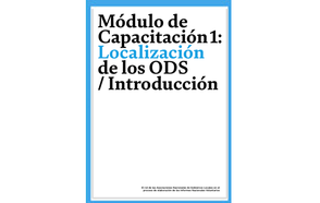 Learning Module1: Localizing the SDGs Introduction