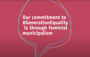 UCLG & Feminist Municipal Movement Commit to Generation Equality