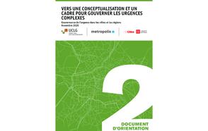 Document d'orientation #02 Vers une conceptualization et un cadre pour gouverner les urgences complexes.