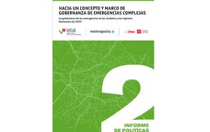 Informe de Políticas #02 Hacia un concepto y Marco de Gobernanza de Emergencias Complejas
