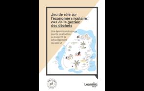 Jeu de rôle sur l'économie circulaire : cas de la gestion des déchets