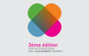 3ème édition du Prix International « CGLU – Ville de Mexico – Culture 21 » : Appel à candidatures jusqu