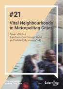 Peer Learning Note 21- Vital Neighborhooods in Metropolitan Cities