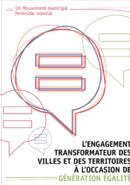 L'engagement Transformateur Des Villes Et Des Territoires À L'occasion De Génération Égalité