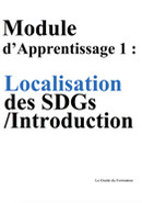 Module d'Apprentissage 1: Localisation des SDGs /Introduction