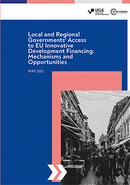 Local and Regional Governments' Access to EU Innovative Development Financing