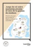 Juego de rol sobre economía circular: el caso de la gestión de residuos