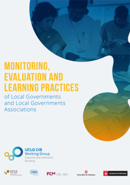 Monitoring, evaluation and learning practices of Local Governments and Local Governments Associations