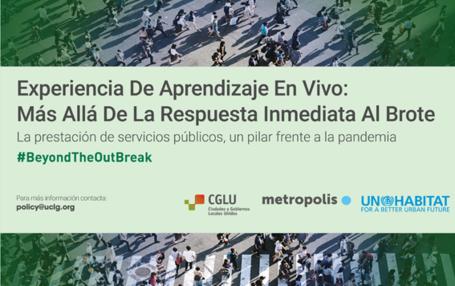 Más allá del brote: Una experiencia de aprendizaje en vivo sobre el valor de la provisión de servicios públicos como respuesta a las crisis