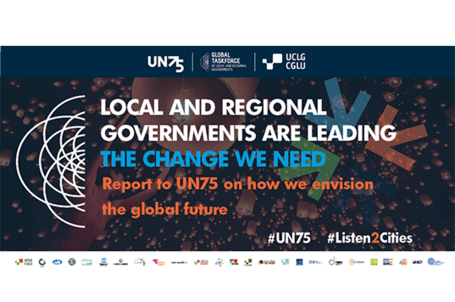 The constituency of local and regional governments worldwide responds to the call of UN75