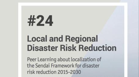 Lancement de la Note d'apprentissage par les pairs 24 sur la Réduction des risques de catastrophes locales et régionales