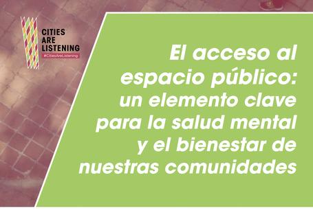 La recuperación también debe considerar la salud mental de nuestras comunidades y un acceso equitativo al espacio público.