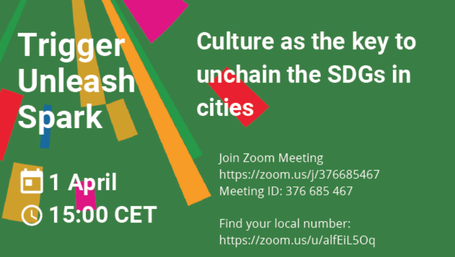 Culture as the key to unchain the SDGs in cities -  Global Festival of Action 2020