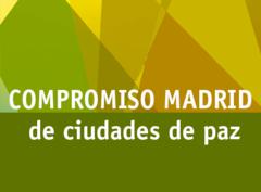 Compromiso de Madrid Ciudades de Paz