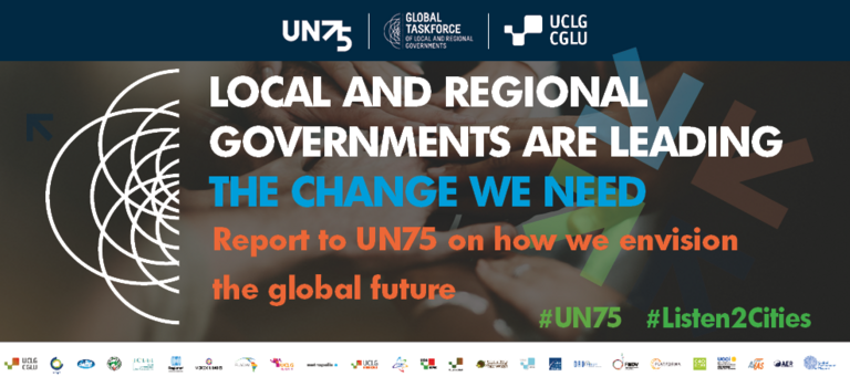 Report to UN75 on How Local and Regional Governments Envision the Global Future