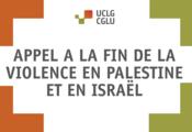 Appel a la fin de la violence en Palestine et en Israël